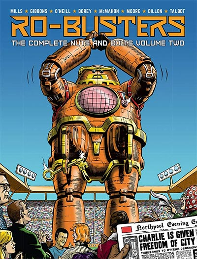 RO-BUSTERS: THE COMPLETE NUTS AND BOLTS VOLUME TWO