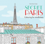 SECRET PARIS: COLOURING FOR MINDFULNESS