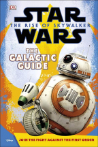 STAR WARS THE RISE OF SKYWALKER: THE GALACTIC GUIDE