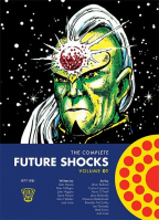 The Complete Future Shocks - Volume 1