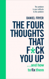 the four thoughts that fck you up and how to fix them
