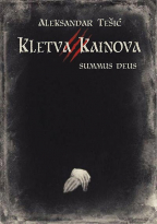 KLETVA KAINOVA 3: SUMMUS DEUS