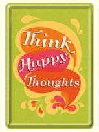 Razglednica - Nostalgic Art, Think Happy Thoughts