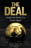 the deal inside the world of a super-agent