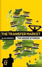 The Transfer Market: The Inside Stories