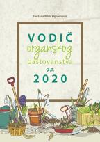 Vodič organskog baštovanstva za 2020.