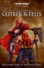 GOTREK & FELIX: THE THIRD OMNIBUS (WARHAMMER CHRONICLES)