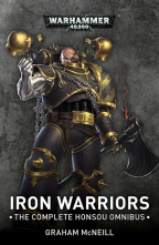 IRON WARRIORS OMNIBUS: OMNIBUS (WARHAMMER 40,000)