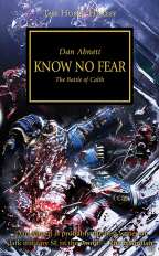THE HORUS HERESY: KNOW NO FEAR
