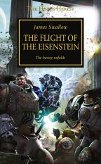 THE HORUS HERESY: THE FLIGHT OF THE EISENSTEIN, BOOK 4