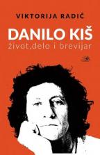 Danilo Kiš: život, delo i brevijar