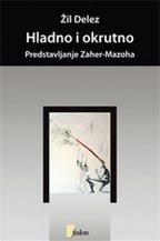 Hladno i okrutno: predstavljanje Zaher-Mazoha