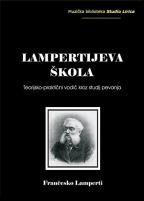 Lampertijeva škola: teorijsko-praktični vodič kroz studij pevanja