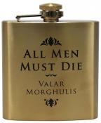 Pljoska - GOT, All Men Must Die