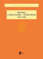 Prepiska Lorens Darel - Henri Miler: 1935-1980