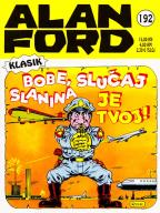Alan Ford klasik 192: Bobe, slučaj slanina je tvoj!