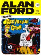 Alan Ford klasik 199: Oskvrnjeni grob