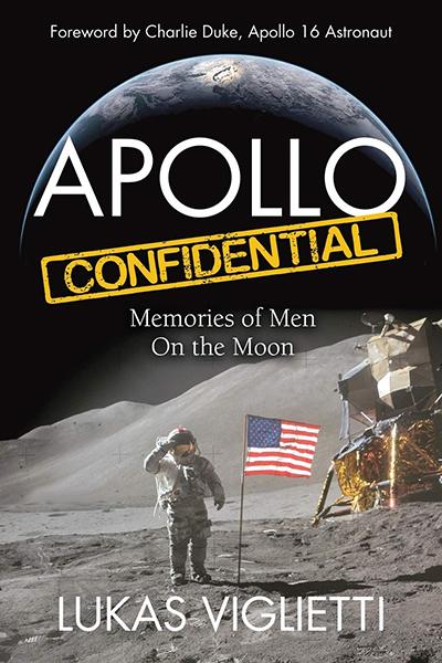Apollo Confidential: Memories Of Men On The Moon