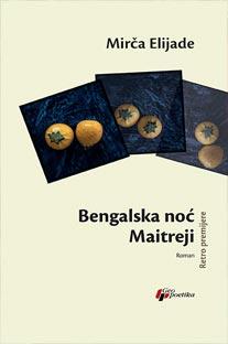 Bengalska noć / Maitreji