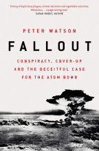 fallout conspiracy cover-up and the deceitful case for the atom bomb