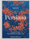 persiana recipes from the middle east beyond
