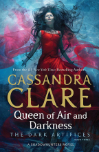 Queen Of Air And Darkness (The Dark Artifices Vol. 3)