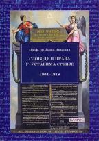 SLOBODE I PRAVA U USTAVIMA SRBIJE 1804-1918