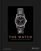 THE WATCH: A TWENTIETH-CENTURY STYLE HISTORY