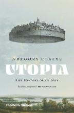 Utopia: The History Of An Idea