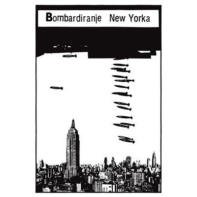 BOMBARDIRANJE NEW YORKA (VINYL)