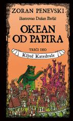 OKEAN OD PAPIRA 3: KLJUČ KATEDRALE