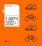 1.037 km biciklističkih i pešačkih ruta kroz Srbiju