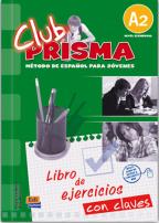 Club prisma A2 elemntal - španski jezik, radna sveska za 1. godinu srednje škole