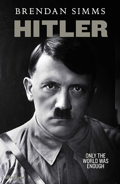 Hitler: Only The World Was Enough