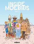 INSIDE MOEBIUS - PART 3