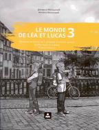 Le monde de lea lucas 3 - francuski jezik, radna sveska za 7. razred osnovne škole