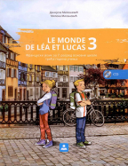 Le monde de lea lucas 3 - francuski jezik, udžbenik za 7. razred osnovne škole