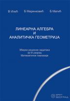 Linearna algebra i analitička geometrija, matematika, zbirka rešenih zadataka za 3. razred matematičke gimnazije