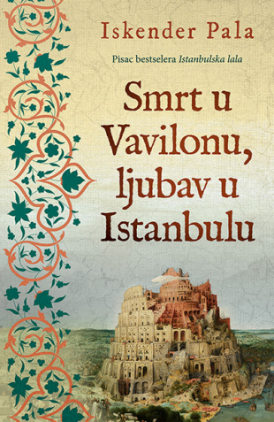 Smrt u Vavilonu, ljubav u Istanbulu