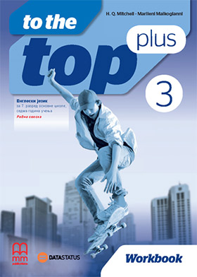 To the Top Plus 3 - engleski jezik, radna sveska za 7. razred osnovne škole