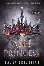 ASH PRINCESS (ASH PRINCESS TRILOGY, BOOK 1)