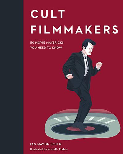 Cult Figures: Filmmakers
