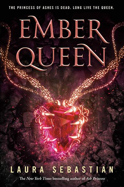 EMBER QUEEN (ASH PRINCESS TRILOGY, BOOK 3)