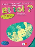 Et toi 3 - francuski jezik, radna sveska za 7. razred osnovne škole