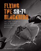 Flying The SR-71 Blackbird