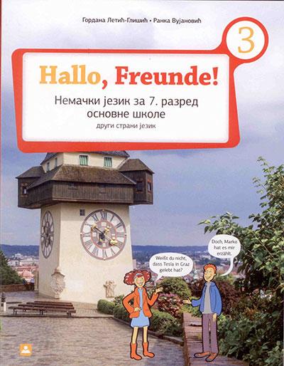 HALLO FREUNDE 3 - NEMAČKI JEZIK, UDŽBENIK ZA 7. RAZRED OSNOVNE ŠKOLE