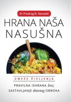 Hrana naša nasušna: pravilna ishrana i sastavljanje dnevnog obroka