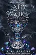 LADY SMOKE (ASH PRINCESS TRILOGY, BOOK 2)