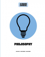 Philosophy: A Crash Course