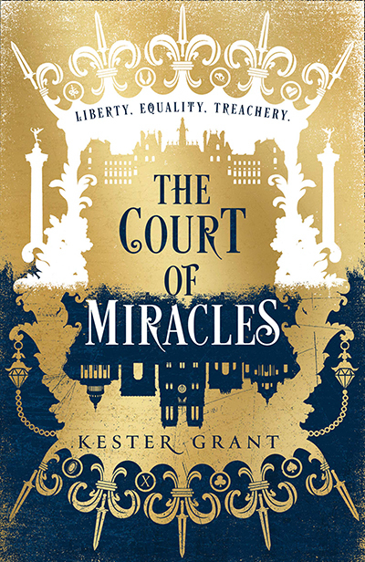 The Court Of Miracles (The Court Of Miracles Trilogy, Book 1)